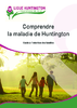 Comprendre la maladie de Huntington : guide à l'intention des familles - application/pdf